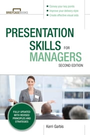 Presentation Skills For Managers, 2E ebook by Garbis