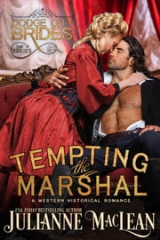 Tempting the Marshal - (A Western Historical Romance) ebook by Julianne MacLean