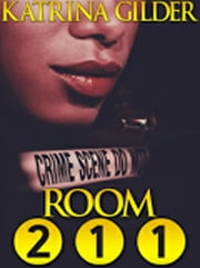 Room 211 ebook by Katrina Gilder
