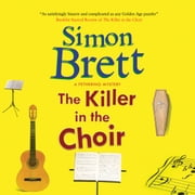 The Killer in the Choir audiobook by Simon Brett