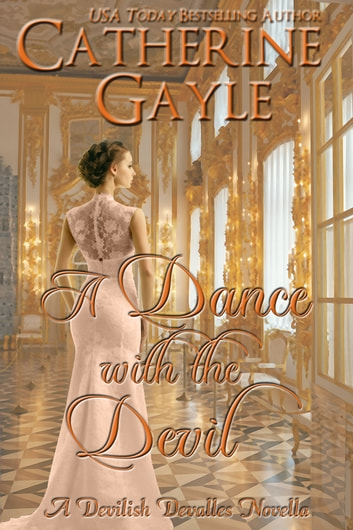 A Dance with the Devil ebook by Catherine Gayle