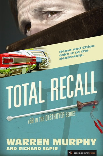 Total Recall - The Destroyer #58 ebook by Warren Murphy,Richard Sapir