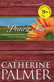 Prairie Fire ebook by Catherine Palmer