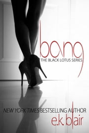 Bang ebook by E.K. Blair