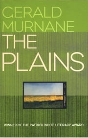 The Plains ebook by Gerald Murnane