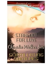 Stakeout for Love ebook by Christie Walker Bos