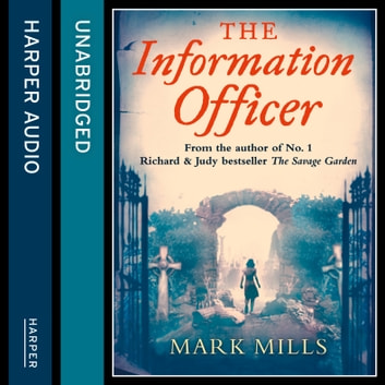 The Information Officer audiobook by Mark Mills