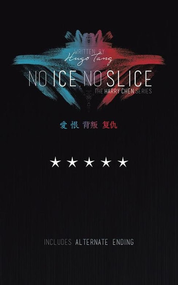 No Ice, No Slice ebook by Hugo Tang