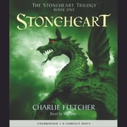 The Stoneheart Trilogy Book #1: Stoneheart audiobook by Charlie Fletcher