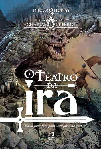 O Teatro da Ira ebook by Diego Guerra