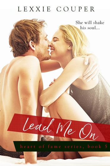 Lead Me On ebook by Lexxie Couper