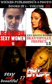 Wicked Publishing's 4 Photo Books In 1 - Volume 33 ebook by Tina Samuels,Angela Railsden,Rachael Parker