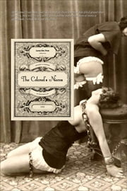 The Colonel's Nieces ebook by Madame La Comtesse De Cœur-Brûlant (pseudonym), Locus Elm Press (editor), Alfred Richard Allinson (translator)