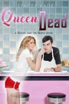 Queen of the Dead ebook by Stacey Kade