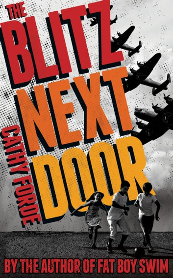Blitz Next Door ebook by Cathy Forde