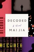 Decoded ebook by Mai Jia,Olivia Milburn,Christopher Payne