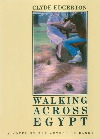 Walking Across Egypt ebook by Clyde Edgerton