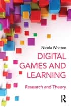Digital Games and Learning ebook by Nicola Whitton