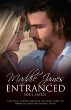 Entranced ebook by Maddie James