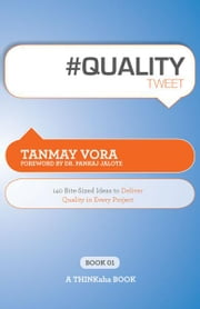 #QUALITYtweet Book01 ebook by Tanmay Vora, Edited by Rajesh Setty
