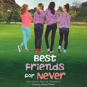 Adrienne maria vrettos ebook and audiobook search results best friends for never audiobook by adrienne maria vrettos fandeluxe Ebook collections