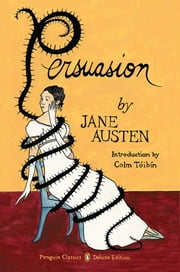 Persuasion - (Penguin Classics Deluxe Edition) ebook by Jane Austen,Colm Toibin,Audrey Niffenegger