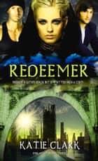 Redeemer ebook by Katie Clark