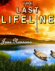 The Last Lifeline ebook by Jane Nannono