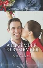 A December to Remember ebook by Sue MacKay
