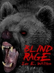 Blind Rage ebook by Zoe E. Whitten