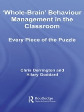 'Whole-Brain' Behaviour Management in the Classroom - Every Piece of the Puzzle ebook by Chris Derrington,Hilary Goddard