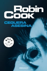 Ceguera asesina ebook by Robin Cook