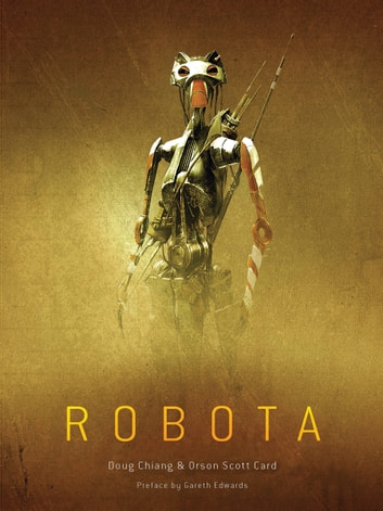 Robota ebook by Doug Chiang,Orson Scott Card,Gareth Edwards