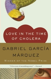 Love in the Time of Cholera ebook by Gabriel García Márquez