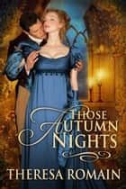 Those Autumn Nights ebook by