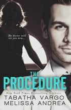 The Procedure ebook by Tabatha Vargo,Melissa Andrea