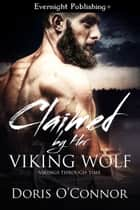 Claimed by Her Viking Wolf ebook by Doris O'Connor