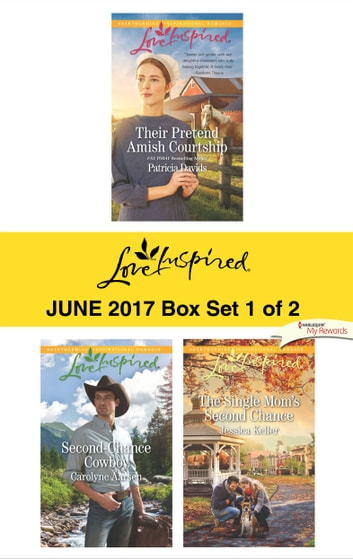 Harlequin Love Inspired June 2017 - Box Set 1 of 2 - An Anthology ebook by Patricia Davids,Carolyne Aarsen,Jessica Keller