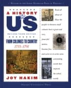 A History of US: From Colonies to Country ebook by Joy Hakim
