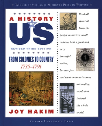 A History of US: From Colonies to Country - 1735-1791 ebook by Joy Hakim