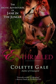 Enthralled: The Goddess ebook by Colette Gale