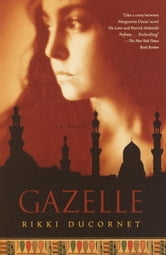 Gazelle ebook by Rikki Ducornet