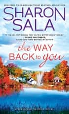 The Way Back to You ebook by Sharon Sala
