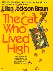 The Cat Who Lived High ebook by Lilian Jackson Braun