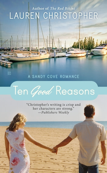 Ten Good Reasons ebook by Lauren Christopher
