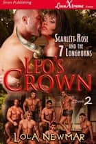 Leo's Crown ebook by Lola Newmar