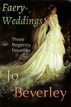 Faery Weddings ebook by
