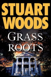 Grass Roots ebook by Stuart Woods