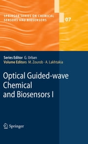 Optical Guided-wave Chemical and Biosensors I ebook by Mohammed Zourob,Akhlesh Lakhtakia