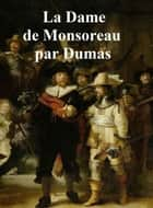 La Dame de Monsoreau, in the original French eBook by Alexandre Dumas